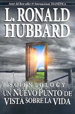 Scientology: Un Nuevo Punto de Vista sobre La Vida (Spanish Edition)