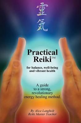 practical reiki tm for balance well 9781463531454  ebay