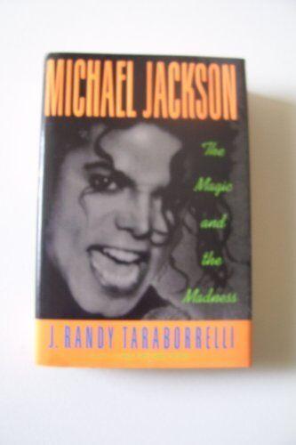 Michael Jackson: the Magic and the Madness By J. Randy Taraborr .9781559720649