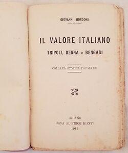 GIOVANNI-BORDONI-IL-VALORE-ITALIANO-TRIPOLI-DERNA-BENGASI-AFRICA-ITALIANA-1912
