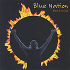 Rise & Shine by Blue Nation (CD, Jan-2005, Wooden Horse Records)