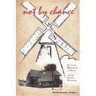 Not by Chance Keunen-draper Sheila Paperback Print on Demand Book