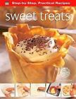 Step-by-Step Practical Recipes: Sweet Treats by Flame Tree Publishing (Paperback, 2013)