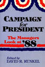 Campaign for President: The Managers Look at '88 by ABC-CLIO (Paperback, 1989)
