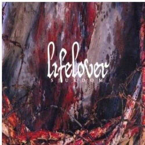 Lifelover - Sjukdom [New CD]