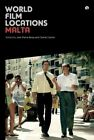 World Film Locations: Malta by Jean Pierre Borg, Charlie Cauchi (Paperback, 2015)