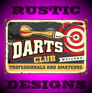 Darts club retro sign rusty metal rustic look man/woman cave home bar fun 9658