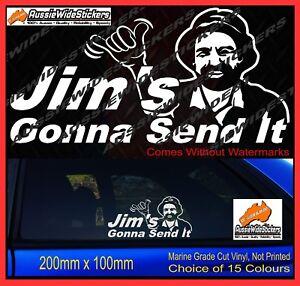JIMS-GONNA-SEND-IT-Sticker-Decal-YTB-Drift-JDM-4x4-4WD-Car-Ute-200mm