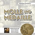 Molle und Medaille von Matthias Gerschwitz (2016, Taschenbuch)