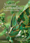 Animal Camouflage: Mechanisms and Function by Cambridge University Press (Hardback, 2011)