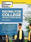 Paying For College Without Going Broke, 2017 Edition by Kalman A. Chany, Princeton Review (Paperback, 2016)