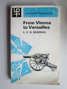 Acceptable-From-Vienna-to-Versailles-Seaman-L-C-B-1967-01-01-University