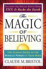 The Magic Of Believing (tarcher Success Classics): By Claude Bristol