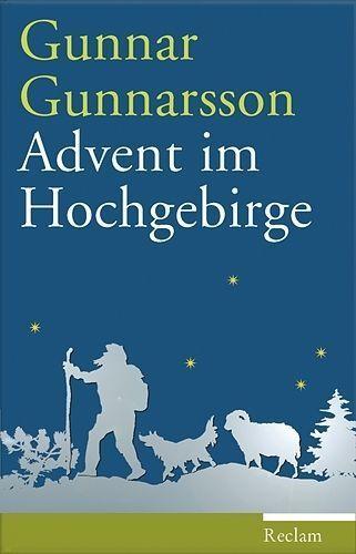 Gunnarsson, Gunnar - Advent im Hochgebirge: Erzählung '