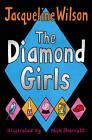 The Diamond Girls by Jacqueline Wilson (Paperback, 2005)