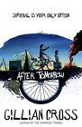 After Tomorrow von Gillian Cross (2013, Taschenbuch)