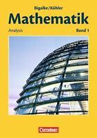 Mathematik Sekundarstufe II. Allgemeine Ausgabe 01. Analysis von Horst Kuschnero
