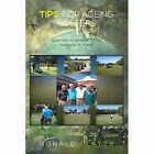 Tips for Ageing Golfers: (Adapting Your Game to the Passage of Years) by Ronald Player (Paperback / softback, 2014)