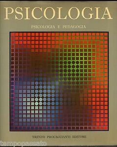 ENCICLOPEDIA DELLA PSICOLOGIA. PSICOLOGIA E PEDAGOGIA - PROCACCIANTI 1977