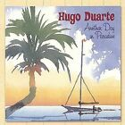 Another Day in Paradise * by Hugo Duarte (CD, Jan-2002, Hugo Duarte)