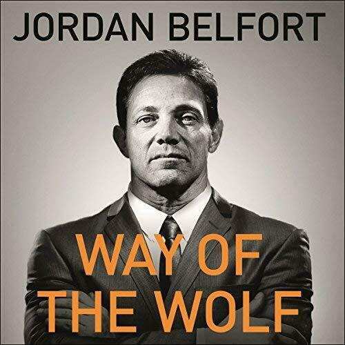 Way of the Wolf By: Jordan Belfort (Audiobook)