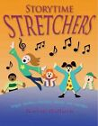 Storytime Stretchers: Tongue Twisters, Choruses, Games, and Charades by Naomi Baltuck (Paperback / softback, 2007)