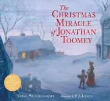 The Christmas Miracle of Jonathan Toomey by Susan Wojciechowski (2015, Picture Book)