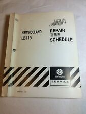 New Holland Lb 115 Loader Backhoe Repair Time Schedule Manual Lb115 Ford Tractor