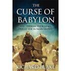 The Curse of Babylon by Richard Blake (Paperback, 2014)