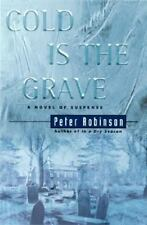 Cold Is the Grave: A Novel of Suspense by Robinson, Peter