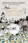 The Story Cure von Susan Elderkin und Ella Berhound (2016, Gebundene Ausgabe)