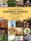 L.A.'s Original Farmers' Market Cookbook by JoAnn Cianciulli, Karl Petzke (Paperback, 2009)