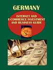 Germany Internet and E-Commerce Investment and Business Guide: Strategic Information, Regulations and Opportunities by Ibp Usa (Paperback / softback, 2010)