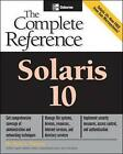 Solaris 10: The Complete Reference by Paul Watters (Paperback, 2005)