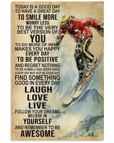 Skiing Today Is A Good Day To Have A Great Day To Smile More Portrait Poster