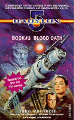 """Babylon 5"": Blood Oath (A Channel Four book) by John Vornholt, Acceptable Book"