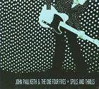 Spills and Thrills [Digipak] by John Paul Keith (CD, Jun-2009, Big Legal Mess Records)