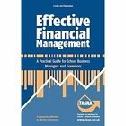 Effective Financial Management: A Practical Guide for School Business Managers and Governors by Peter Beaven, Joan Binder (Paperback, 2014)