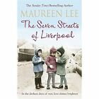 The Seven Streets of Liverpool by Maureen Lee (Paperback, 2014)