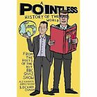 A Pointless History of the World by Richard Osman, Alexander Armstrong (Hardback, 2016)