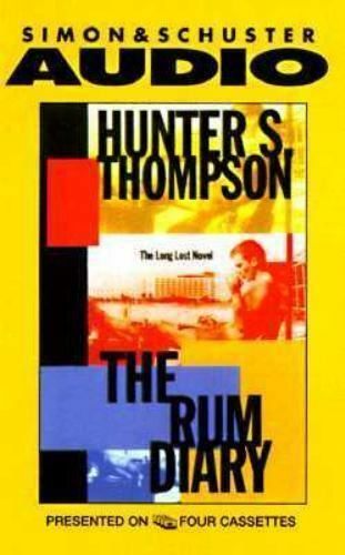 The Rum Diary : A Novel by Hunter S. Thompson (1998, Cassette, Abridged)