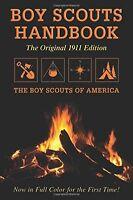 Boy Scouts Handbook Original 1911 Edition By Boy Scouts Of America Staff