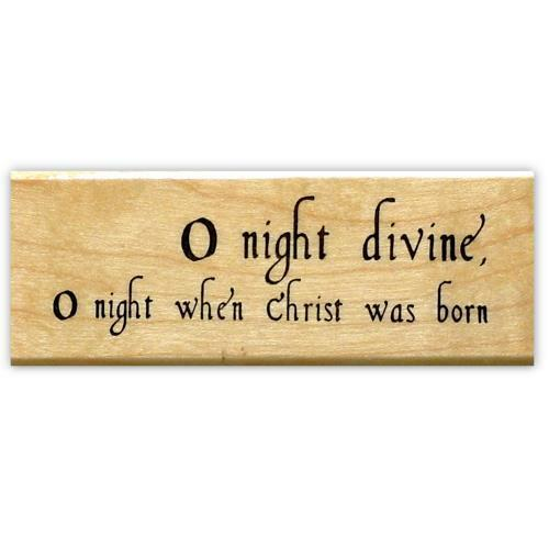 religious Christmas bible verse #13 O Night Divine mounted rubber stamp