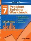 Excel Essential Skills - Problem Solving Workbook Year 7 by Allyn Jones (Paperback, 2013)