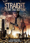 Straight From tha Bottom (DVD, 2016)