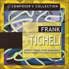 Composer's Collection: Frank Ticheli (CD, Apr-2007, 2 Discs, Gia)