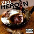 Heroin [PA] by Z-Ro (CD, Jun-2010, Rap-a-Lot 4 Life)