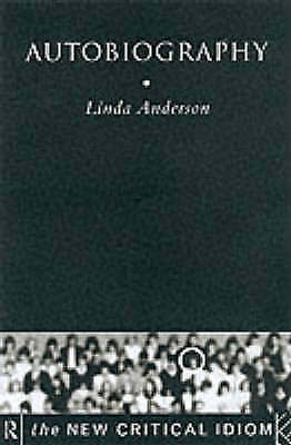 Anderson, Linda, Autobiography (The New Critical Idiom), Very Good Book