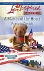 Larger Print Love Inspired: A Matter of the Heart by Patricia Davids (2008, Paperback, Large Type)