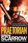 Praetorian von Simon Scarrow (2012, Taschenbuch)